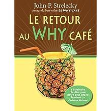 Le retour au Why Café (Le Why Café t. 2) (French Edition)