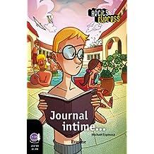 Journal intime: Une histoire pour les enfants de 10 à 13 ans (Récits Express t. 20) (French Edition)