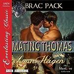 Mating Thomas: Brac Pack | Lynn Hagen