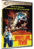 White Line Fever - 40th Anniversary Series