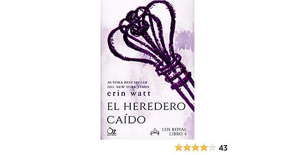El heredero caído: Amazon.es: Watt, Erin, Arteaga, Tamara, M ...