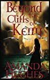 Beyond the Cliffs of Kerry (Bold Women of the 18th Century Series, Book 1)