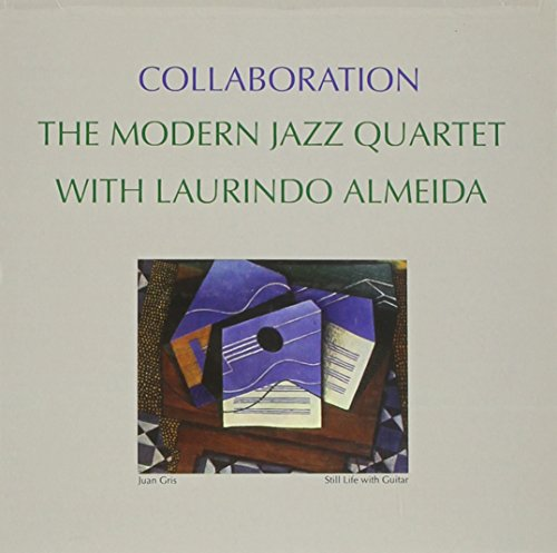 The Modern Jazz Quartet With Laurindo Almeida: Collaboration