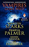 Vampires Gone Wild (Supernatural Underground) (A Love at Stake Novella)