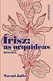 Írisz. As Orquídeas