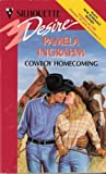 img - for Cowboy Homecoming (Silhouette Desire) by Ingrahm (1995-10-01) book / textbook / text book