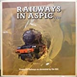 Preserved Railways As Chronicled
