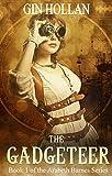 The Gadgeteer (Arabeth Barnes Book 1)