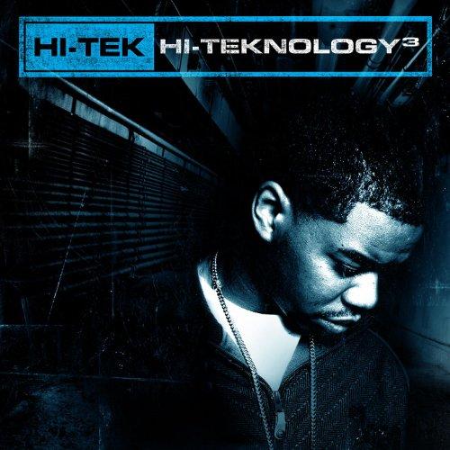 Hi-Teknology 3 [Explicit]