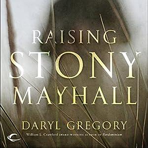 Raising Stony Mayhall Hörbuch