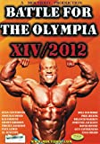 Best unknown Bodybuilding Supplements - Battle for the Olympia 2012: Bodybuilding Competition Review