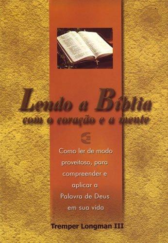 Lendo A Biblia Com O Coração E A Mente