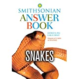 Snakes in Question, Second Edition: The Smithsonian Answer Book (Smithsonian's In Question Series)