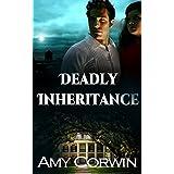 Deadly Inheritance: A Romantic Suspense