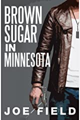 Brown Sugar in Minnesota (Cooper Smith) (Volume 1) Paperback