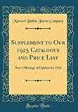 Amazon / Forgotten Books: Supplement to Our 1925 Catalogue and Price List New Offerings of Dahlias for 1926 Classic Reprint (Missouri Dahlia Farms Company)