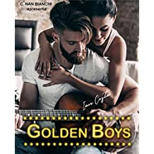 Golden Boys - Ian Costa: Um romance nos bastidores da música e da fama. (Livro 1)