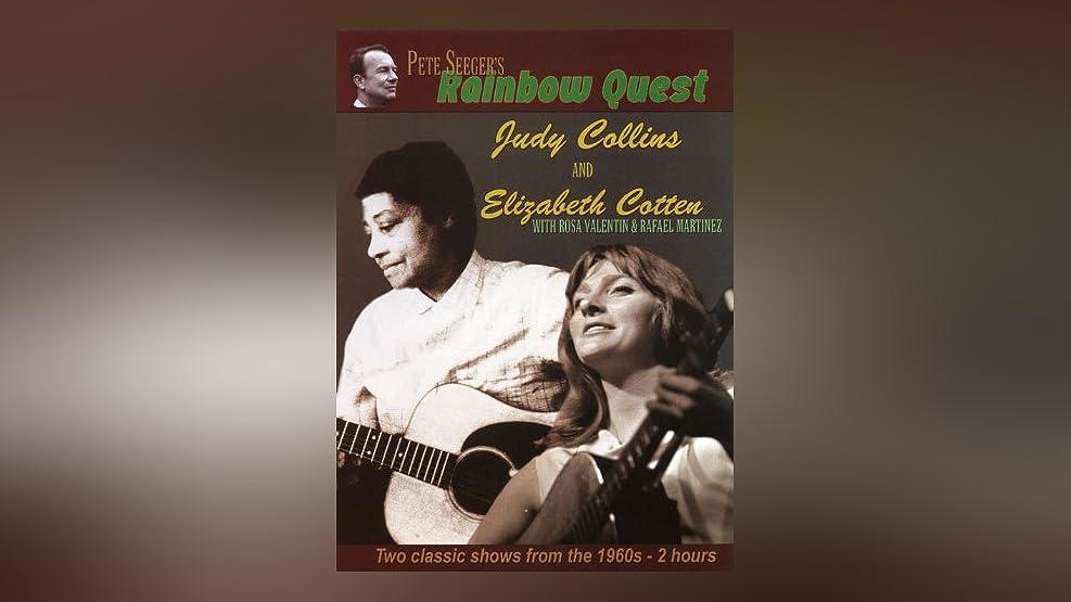 Rainbow Quest: Judy Collins & Elizabeth Cotton
