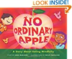 No Ordinary Apple: A Story About Eati...