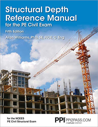 PPI Structural Depth Reference Manual for the PE Civil Exam, 5th Edition (Paperback) - A Complete Reference Manual for t