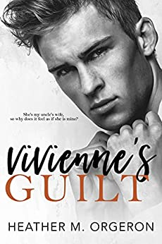 Vivienne's Guilt by [Orgeron, Heather M.]