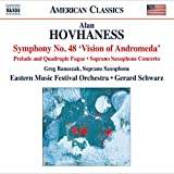 Hovhaness: Symphony No. 48, Prelude & Quadruple Fugue & Soprano Saxophone Concerto