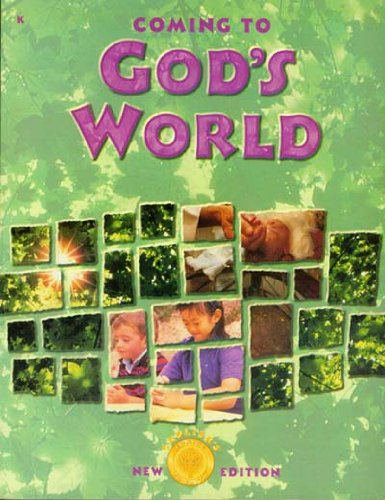 Coming to God's World - Sadlier's New Edition (Coming to Faith, Activity Workbook for Kindergarten)