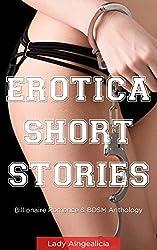 The Erotica Short Stories: Billionaire Romance and BDSM Erotica Antology