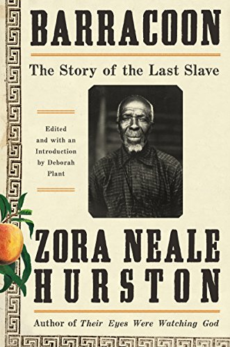 Books : Barracoon: The Story of the Last Slave