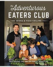 The Adventurous Eaters Club: Mastering the Art of Family Mealtime