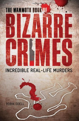 Mammoth Book Bizarre Crimes product image