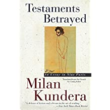 Testaments Betrayed: Essay in Nine Parts, An