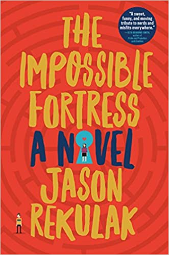 The Impossible Fortress | February New Books