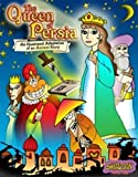 img - for The Queen of Persia: An Illustrated Adaptation of an Ancient Story by Moshe Moscowitz (2005-03-01) book / textbook / text book