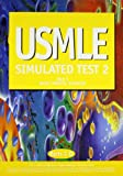 USMLE Step 1 Basic Sciences Simulated Test 2, Waintrub, Valentin A. and Waintrub, Mauricio W., 1884083196