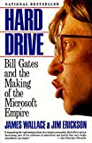 Hard Drive: Bill Gates and the Making of the Microsoft Empire