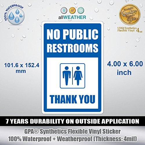 No Public Restrooms Thank You - Vinyl Sticker Wall Door Window Restroom Store Sign