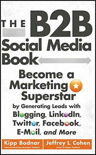 the-b2b-social-media-book-become-a-marketing-superstar-by-generating-leads-with-blogging-linkedin-tw