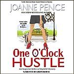 One O'Clock Hustle: Rebecca Mayfield Mysteries, Book 1 | Joanne Pence
