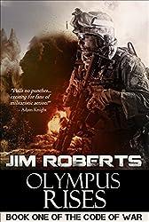Olympus Rises (The Code of War Book 1)