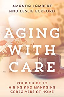 Book Cover: Aging with Care