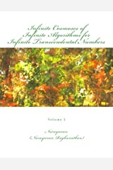 Infinite Cosmoses Of Infinite Algorithms for Infinite Transcendental Numbers: Volume 2 Paperback