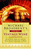 Vintage Wine Companion, Michael Broadbent, 015101261X