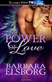 Power of Love, Barbara Elsborg, 141996271X