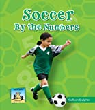 Soccer By the Numbers