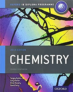 Oxford IB Diploma Program Chemistry: Course Companion