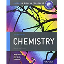 IB Chemistry Course Book 2014 edition: Oxford IB Diploma Programme