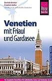 Reise Know-How Reiseführer Venetien mit Friaul und Gardasee