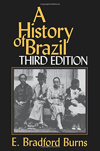 A History of Brazil (Myth and Poetics)