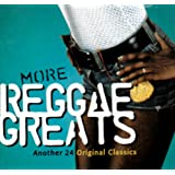 More Reggae Greats: Another 24 Original Classics